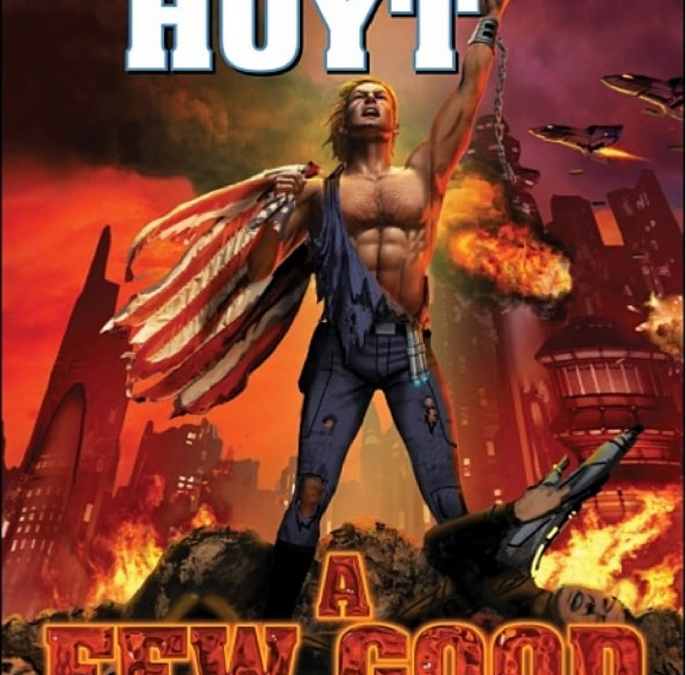 Sarah Hoyt's A Few Good Men & the Hidden Hero in (Most) Gay Men